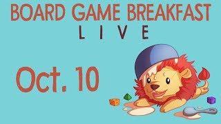 Board Game Breakfast LIVE! (Oct. 10)