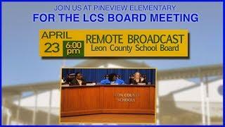 Leon County School Board Meeting - Live From Pineview